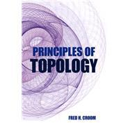 Principles of Topology: Croom, Fred H.