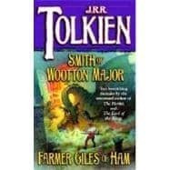 Smith of Wootton Major & Farmer Giles: TOLKIEN, J.R.R.