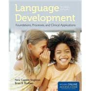 Language Development: Foundations, Processes, and Clinical Applications: Capone Singleton, Nina;