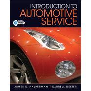 Introduction to Automotive Service: Halderman, James D.;