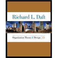 Organization Theory and Design: Daft