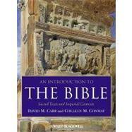 An Introduction to the Bible Sacred Texts: Carr, David M.;