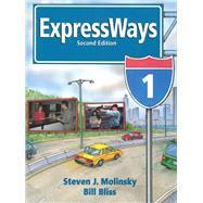 Expressways 1: Molinsky, Steven J.;