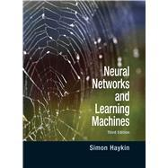 Neural Networks and Learning Machines: Haykin, Simon O.