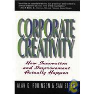 Corporate Creativity: Robinson, Alan G.
