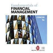 Fundamentals of Financial Management, Concise Edition: Brigham, Eugene F.;