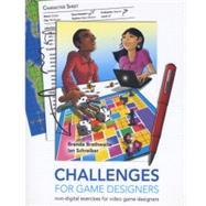 Challenges for Games Designers: Brathwaite, Brenda L.;