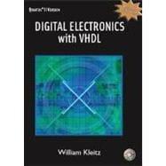 Digital Electronics with VHDL (Quartus II Version): Kleitz, William
