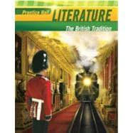 The British Tradition: Prentice Hall Literature 2010: Prentice Hall