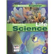 Science Explorer Life Science: Unknown
