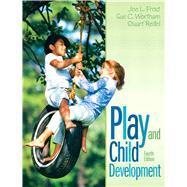 Play and Child Development: Frost, Joe L.;
