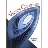 Vector Calculus: Barr, Thomas H.
