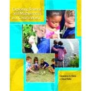 Exploring Science and Mathematics in a Child's: Davis, Genevieve A.;