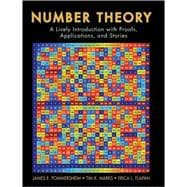 Number Theory : A Lively Introduction with: James Pommersheim (Reed
