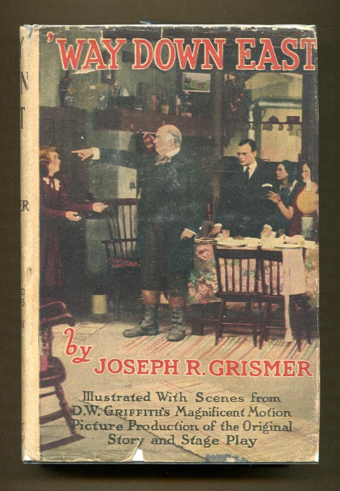 Way Down East Grismer, Joseph R.