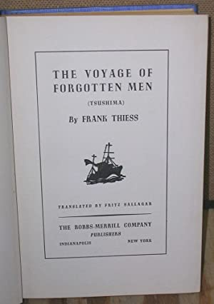 The Voyage of Forgotten Men: Thiess, Frank