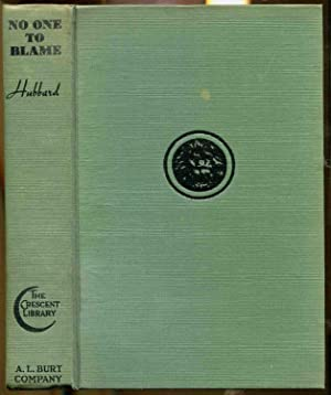 No One To Blame, An African Adventure: Hubbard, Margaret Carson