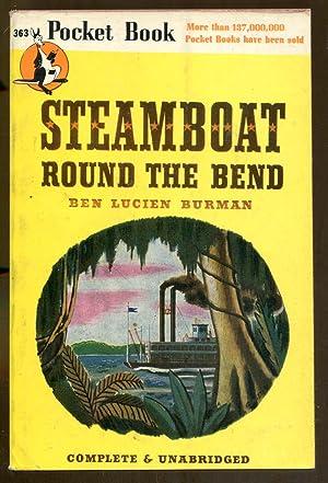Steamboat Round the Bend: Burman, Ben Lucien