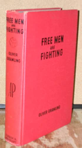Free Men Are Fighting: The Story of World War II: Gramling, Oliver