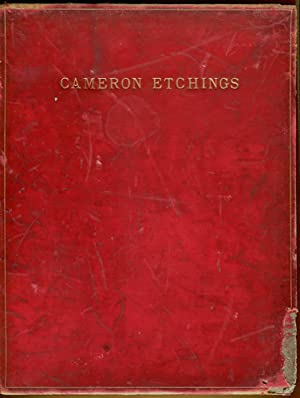 Etchings of D.Y. Cameron and A Catalogue of His Etched Work: Cameron, D. Y. & Rinder, Frank (...