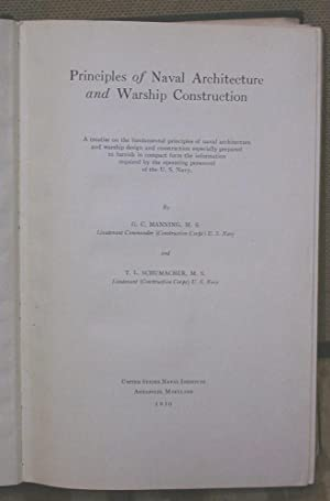 Principles of Naval Architecture and Warship Construction: Manning, G. C. and Schumacher, T. L.