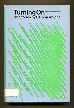 Turning On: Knight, Damon