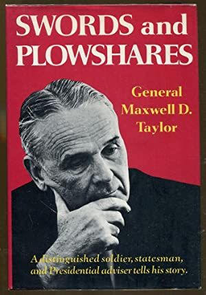 Swords and Plowshares: Taylor, General Maxwell D.