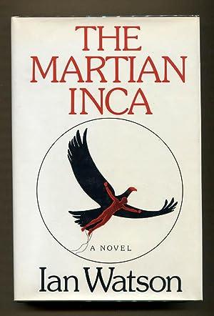 The Martian Inca: Watson, Ian