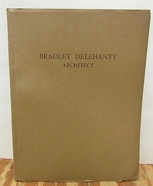 Residences Designed by Bradley Delehanty, Architect: Delehanty, Bradley