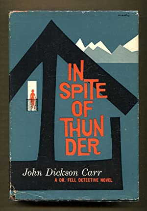 In Spite Of Thunder: Carr, John Dickson