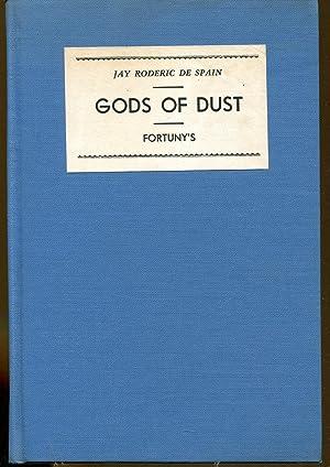 Gods Of Dust: De Spain, Jay Roderic