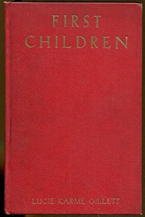 First Children: Gillett, Lucie Karme