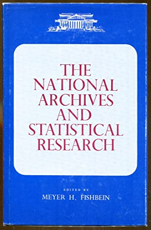 The National Archives and Statistical Research, Volume Two