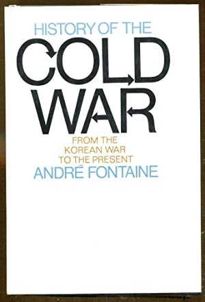History of the Cold War: From the Korean War to the Present