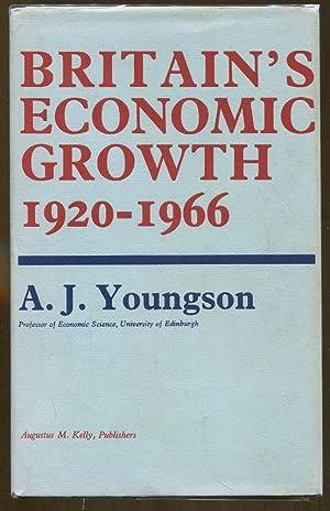 Britain's Economic Growth 1920-1966: Youngson, A. J.
