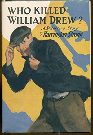 Who Killed William Drew?: Strong, Harrington