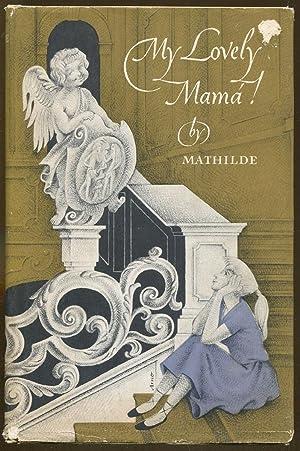 My Lovely Mama!: Mathilide