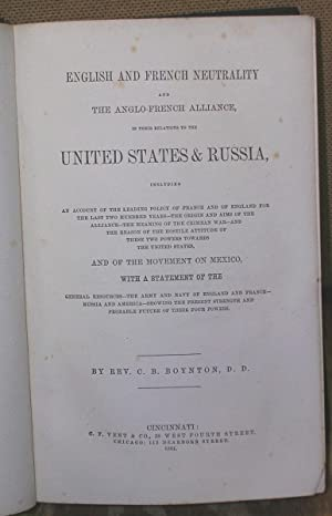 English and French Neutrality and the Anglo-French Alliance in Their Relation to the United States ...