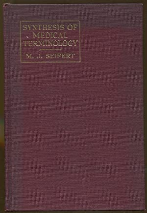 Synthesis of Medical Terminology: Seifert, M. J.