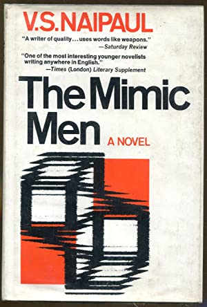 The Mimic Men: Naipaul, V. S.