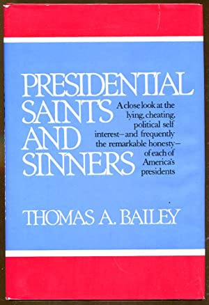 Presidential Saints and Sinners