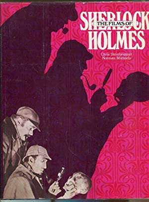 The Films of Sherlock Holmes: Steinbrunner, Chris and Michaels, Norman