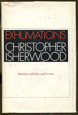 Exhumations: Isherwood, Christopher