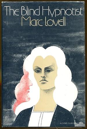 The Blind Hypnotist: Lovell, Marc (Mark