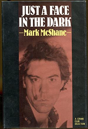 Just a Face in the Dark: McShane, Mark (Marc