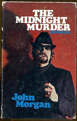 The Midnight Murder: Morgan, John