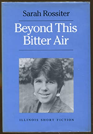 Beyond This Bitter Air: Rossiter, Sarah