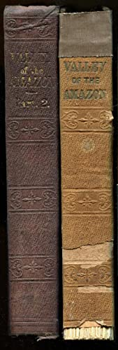 Exploration of the Valley of The Amazon ; Parts 1 & 2 (2 Volume Set: Herndon, William Lewis & ...