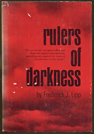 Rulers of Darkness: Lipp, Frederick J.