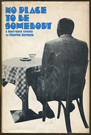 No Place to Be Somebody: Gordone, Charles